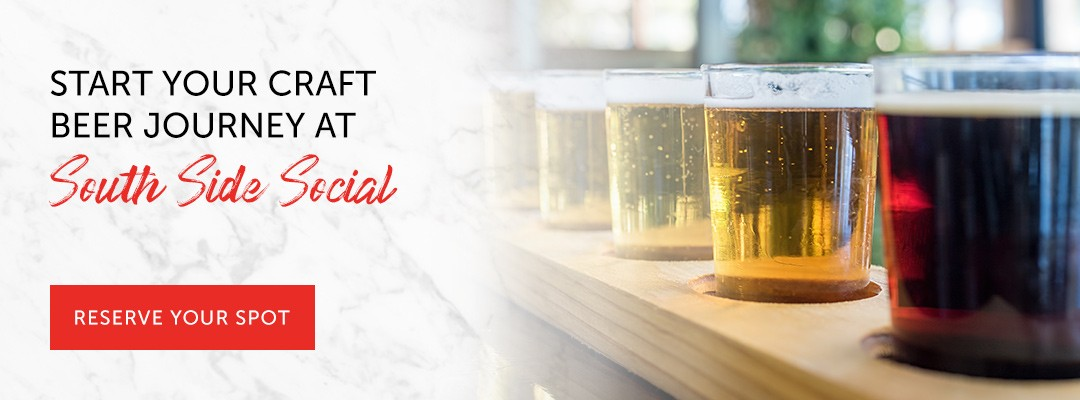 Start your craft beer journey at South Side Social in Chicago IL